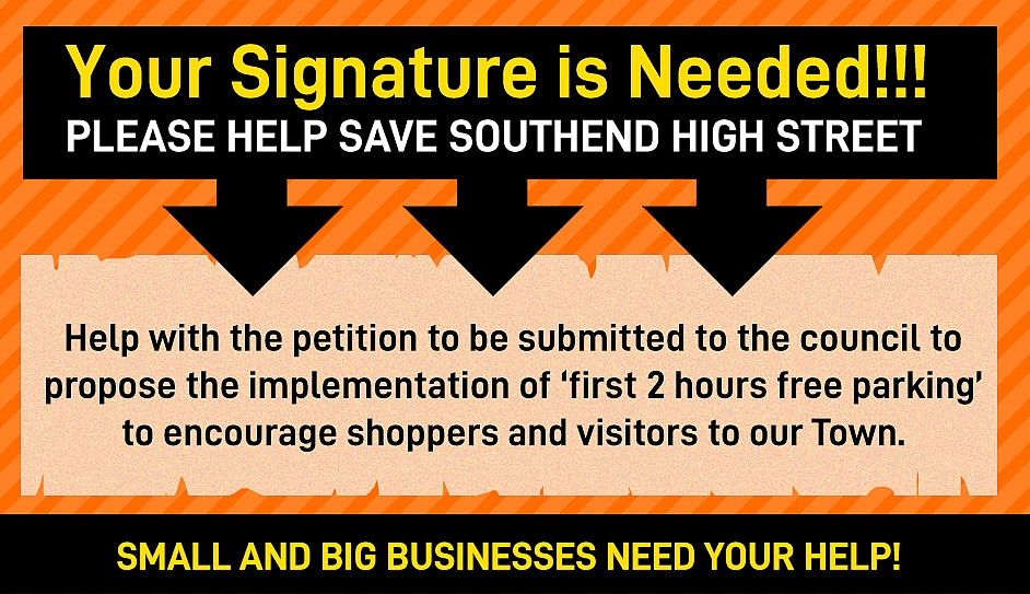 Petition for 2 Hours FREE Parking to support local traders in Southend's High Street!