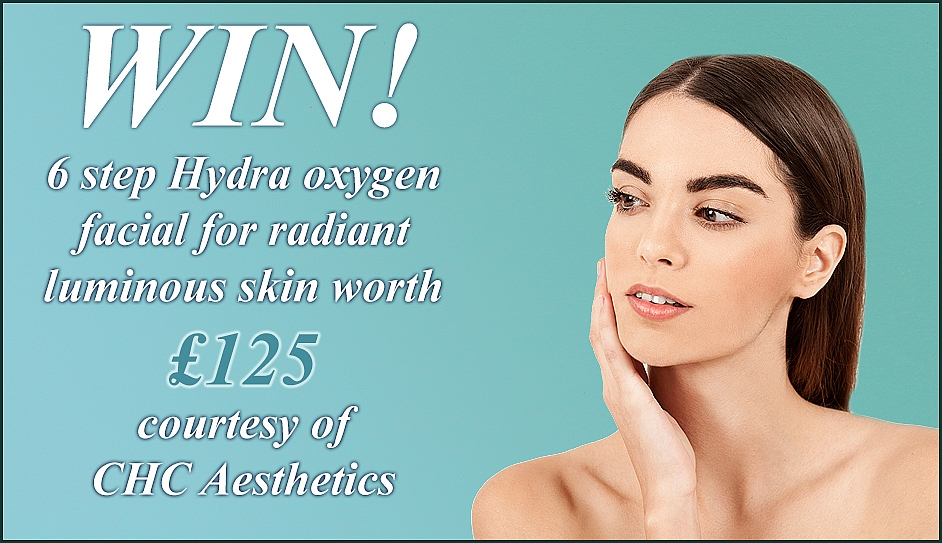 Win 6 step hydra oxygen facial for radiant skin worth £125 at CHC Aesthetics