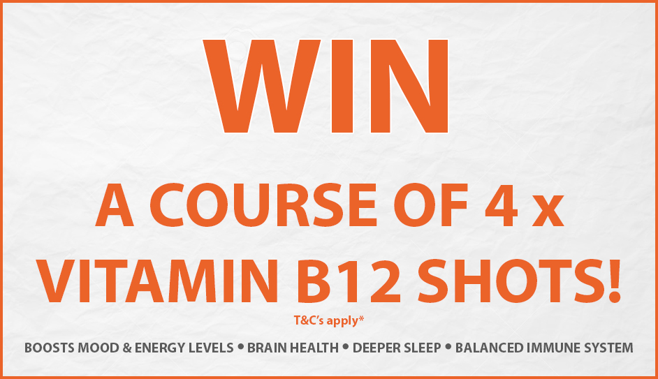 Win a course of 4 Vitamin B12 shots!